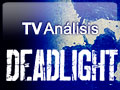 Videoan�lisis Deadlight