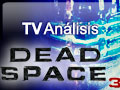 Videoanlisis Dead Space 3
