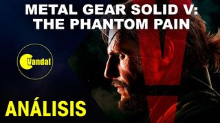 Metal Gear Solid V: The Phantom Pain - Videoanálisis