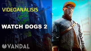 Vandal TV: Videoanálisis of Watch Dogs 2