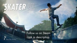 Skater XL is shown in a new teaser and hastens his Early Access